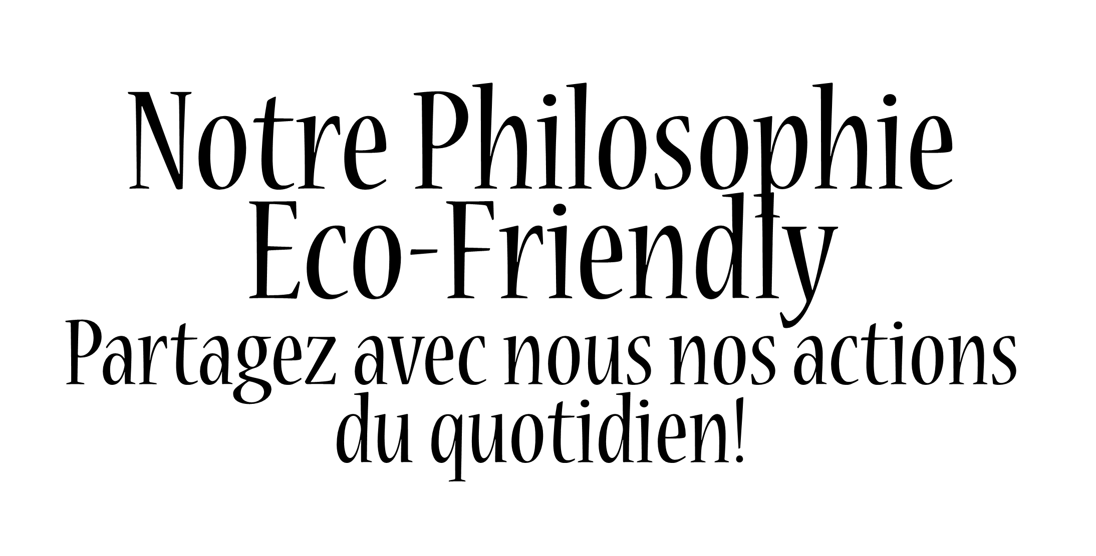 Philosophie éco-friendly